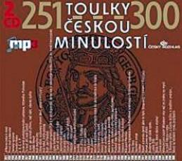 Toulky českou minulostí 251-300 - 2CD/mp3 - kolektiv autorů