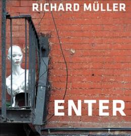Richard Müller – Enter - neuveden