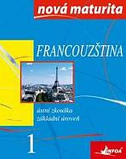 Francouzština - nová maturita 1 - ústní zkouška - Wieczorek-Szymanska Jolanta
