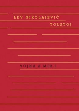 Vojna a mír I. + II. svazek - Tolstoj Lev Nikolajevič