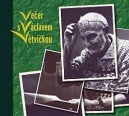 Večer s Václavem Větvičkou – CD - Větvička Václav