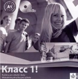 Klacc 1! Ruština pro SŠ - Metodická příručka pro učitele - CD - Orlova a kolektiv N.