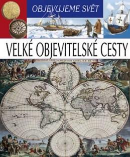 Velké objevitelské cesty - Objevujeme svět - neuveden