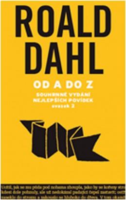 Od A do Z - Souhrné vydání nejlepších povídek - svazek 2 - Dahl Roald