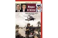 Ropa a krev - Americko-irácké války 1990-2003