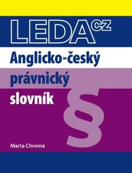 Anglicko-český právnický slovník - 3. vydání - Chromá Marta