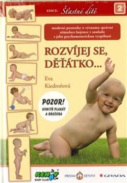 Rozvíjej se děťátko - Kiedroňová Eva
