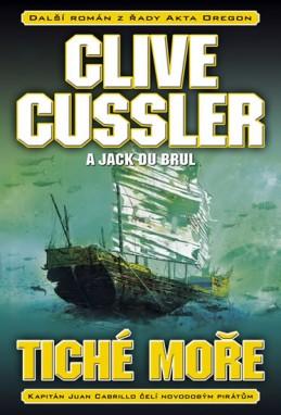 Tiché moře - Cussler Clive, Du Brul Jack