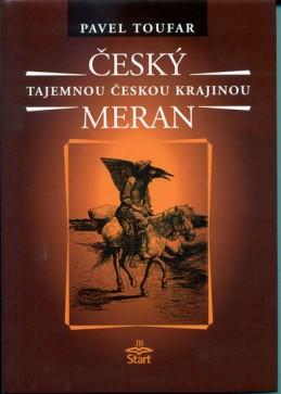 Český Meran - Tajemnou českou krajinou - 2. vydání - Toufar Pavel