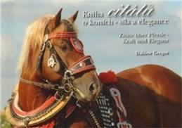 Kniha citátů o koních – síla a elegance - Gregor Dalibor