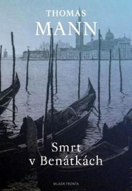 Smrt v Benátkách - Mann Thomas