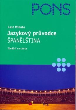 Jazykový průvodce - Španělština - Last minute - neuveden
