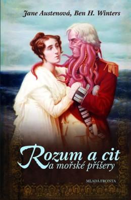 Rozum a cit a mořské příšery - Austenová Jane, Winters Ben H.