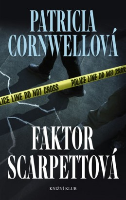 Faktor Scarpettová - Cornwellová Patricia