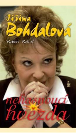 Jiřina Bohdalová - Nehasnoucí hvězda - Bohdalová Jiřina, Rohál Robert