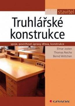 Truhlářské konstrukce - Josten a kolektiv Elmar