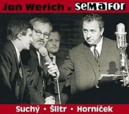 Jan Werich a Semafor - CD - Werich Jan