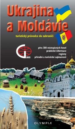 Ukrajina a Moldavsko - Turistický průvodce do zahraničí - Martínek Jiří
