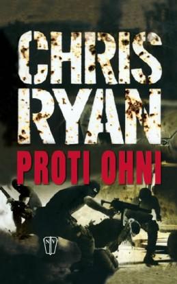 Proti ohni - Ryan Chris
