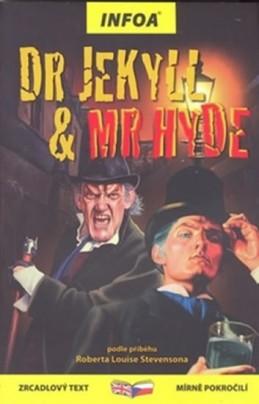 Dr Jekyll & Mr Hyde - Zrcadlová četba - Stevenson Robert Louis