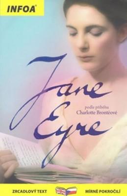 Jana Eyrová / Jane Eyre - Zrcadlová četba - Bronte Charlotte