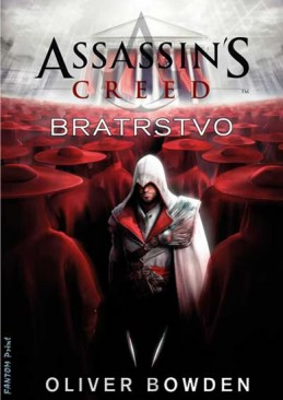 Assassin´s Creed 2 - Bratrstvo - Bowden Oliver