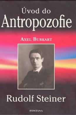 Úvod do Antropozofie - Steiner Rudolf