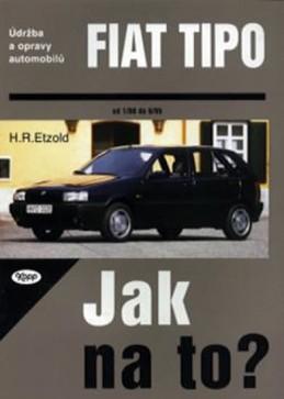 Fiat TIPO 1/88 - 8/95 - Jak na to? - 14. - Etzold Hans-Rudiger Dr.