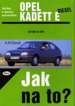 Opel Kadet E diesel - 9/84 - 8/91 - Jak na to? - 8. - Etzold Hans-Rudiger Dr.