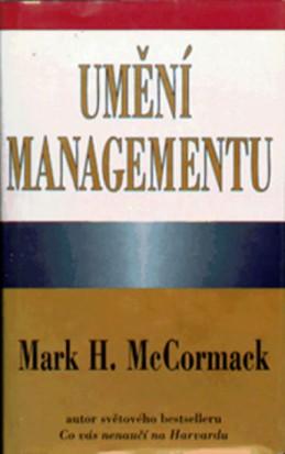 Umění managementu - McCormack Mark H.