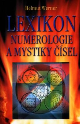 Lexikon numerologie a mystiky čísel - Werner Helmut
