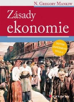 Zásady ekonomie - Mankiw N. Gregory