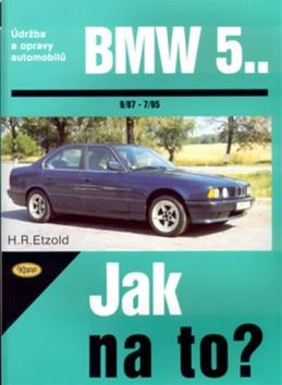 BMW 5. - 9/97 - 7/95 - Jak na to? - 30. - Etzold Hans-Rudiger Dr.