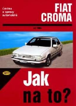 Fiat Croma od 1983 - Jak na to? - 59. - neuveden