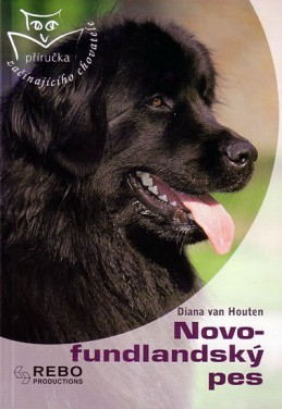 Novofundlandský pes - Příručka začínajícího chovatele - Houten Diana van