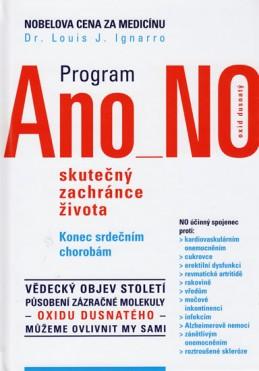 Program Ano - No, skutečný zachránce života - Ignarro Louis J. Dr.