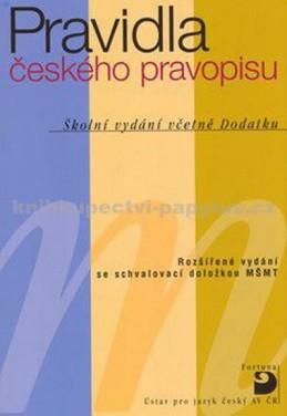 Pravidla českého pravopisu – Školní vydání včetně Dodatku - Martincová a kolektiv Olga