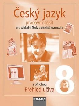 Český jazyk 8 pro ZŠ a víceletá gymnázia - pracovní sešit - kolektiv autorů