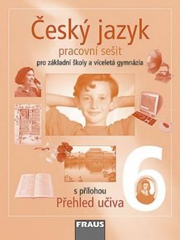 Český jazyk 6 pro ZŠ a víceletá gymnázia - pracovní sešit - kolektiv autorů