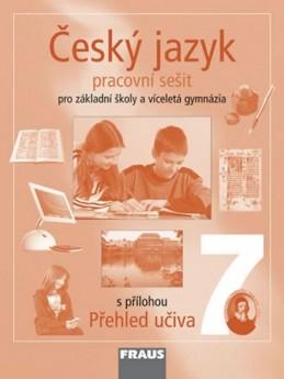 Český jazyk 7 pro ZŠ a víceletá gymnázia - pracovní sešit - kolektiv autorů