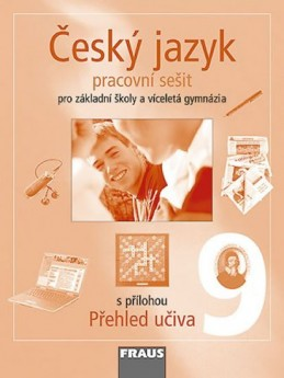 Český jazyk 9 pro ZŠ a víceletá gymnázia - pracovní sešit - kolektiv autorů