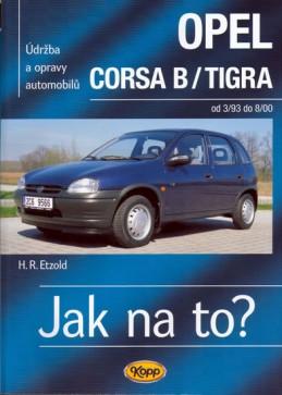 Opel Corsa B/Tigra od 3/93 do 8/200 - Jak na to? - 23. - Etzold Hans-Rudiger Dr.
