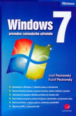 Windows 7 - průvodce začínajícího uživatele - Pecinovský Josef