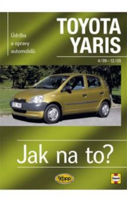 Toyota Yaris 4/99 - 12/05 - Jak na to? - 86. - Jex R.M.