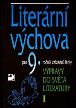 Literární výchova pro 9. ročník základní školy - Výpravy do světa literatury I. - Nezkusil Vladimír