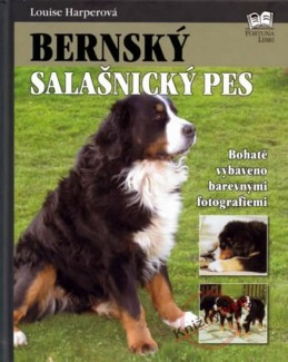 Bernský salašnický pes - Harperová Louise