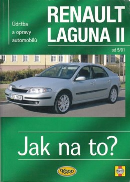 Renault Laguna II od 5/01 - Jak na to? - 95. - Gill Peter T.