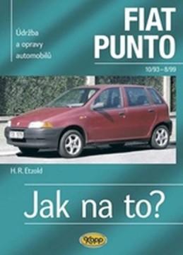 Fiat Punto 10/93-8/99 - Jak na to? 24. - 4. vydání - Etzold Hans-Rudiger Dr.