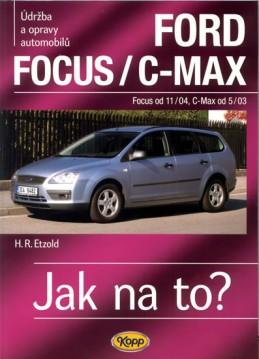 Ford Focus/C-MAX - Focus od 11/04, C.Max od 5/03 - Jak na to? - 97. - Etzold Hans-Rudiger Dr.