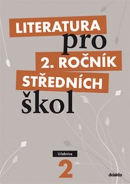 Literatura pro 2. ročník SŠ - učebnice - Polášková T. a kolektiv
